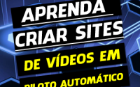 Aprenda a Criar Sites de Vídeo no Piloto Automático!